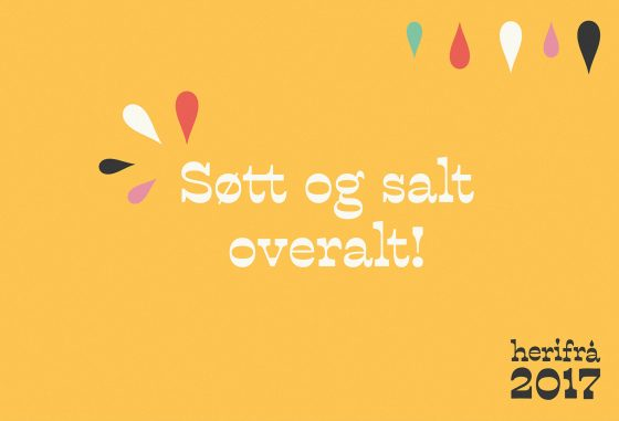"""Herifrå - plakat hvor det står """"Søtt og salt, overalt"""""""